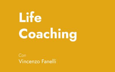 Corso Vincenzo Fanelli – Life coaching